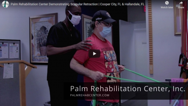 Palm Rehabilitation Center Demonstrating Scapular Retraction | Cooper City, FL & Hallandale, FL